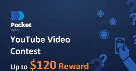 Pocket Option YouTube 비디오 콘테스트-최대 $ 120 보상